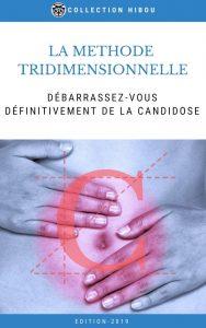 Méthode Tridimensionnelle anti Candida